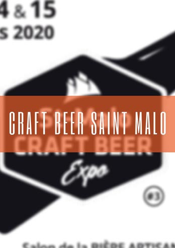 Craft Beer Saint Malo : report du salon de la biere artisanale